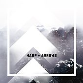 Play & Download Harp + Arrows by Harp | Napster