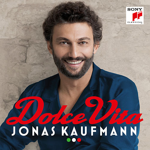 Play & Download Dolce Vita by Jonas Kaufmann | Napster