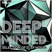 Deep Minded, Vol. 1 - Selection of Deep House by Various Artists