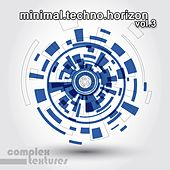 Play & Download Minimal Techno Horizon, Vol. 3 by Various Artists | Napster