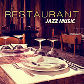 Restaurant Jazz Music – Melow Sounds of Jazz for Restaurant & Cafe, Jazz Club & Bar, Ambient Instrumental Piano, Easy Listening by Restaurant Music Songs