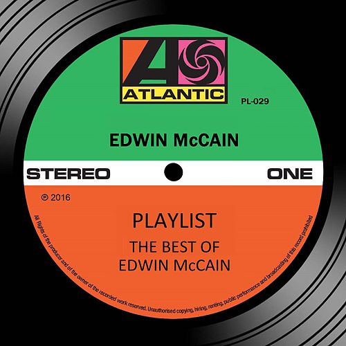 Play & Download Playlist: The Best Of Edwin McCain by Edwin McCain | Napster