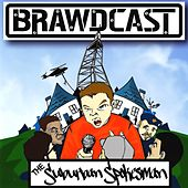 Play & Download The Suburban Spokesman by Brawdcast | Napster