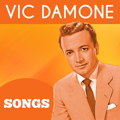 Play & Download Songs by Vic Damone | Napster