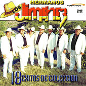 Play & Download 18 Exitos De Coleccion by Los Hermanos Jimenez | Napster