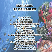 Play & Download 15 Bailables by Mar Azul | Napster