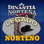 Play & Download Legado Norteno by Dinastia Nortena | Napster
