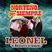 Play & Download Norteño por Siempre by Leonel El Ranchero De Sinaloa | Napster