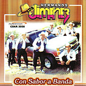 Play & Download Con Sabor a Banda by Los Hermanos Jimenez | Napster