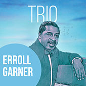 Play & Download Trio by Erroll Garner | Napster