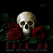 Rock On: Night to Day Collection, Vol. 1 by Various Artists