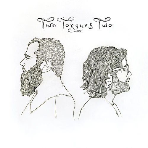 Play & Download Two by Two Tongues | Napster