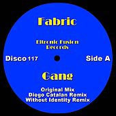 Play & Download Gang by Fabric | Napster