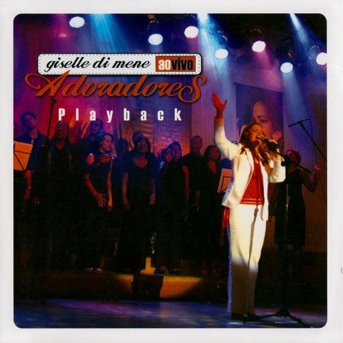 Adoradores Ao Vivo (Playback) de Giselle Di Mene