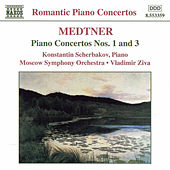 Piano Concertos Nos. 1 and 3 by Nikolay Karlovich Medtner