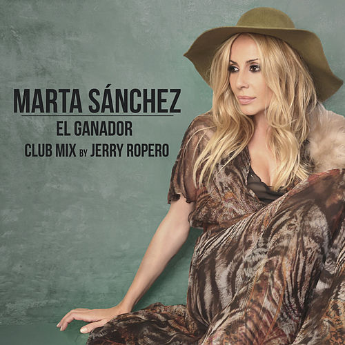 El Ganador (Club Mix) by Marta Sánchez