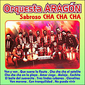 Play & Download Sabroso Cha Cha Cha by Orquesta Aragón | Napster