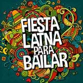 Fiesta Latina para Bailar by Various Artists
