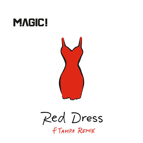 Play & Download Red Dress (FTampa Remix) by Magic! | Napster