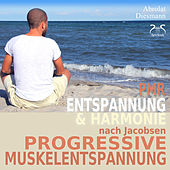 Play & Download Progressive Muskelentspannung nach Jacobsen - Entspannung & Harmonie - PMR by Various Artists | Napster