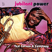 Play & Download Jubilant Power by Ted Curson | Napster