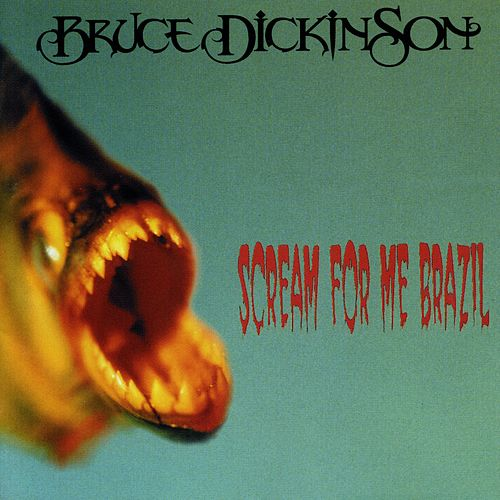 Play & Download Scream for Me Brazil by Bruce Dickinson | Napster