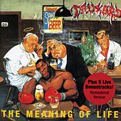 Play & Download The Meaning of Life (Bonus Track Edition;2005 Remastered Version) by Tankard | Napster