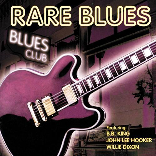 Play & Download Rare Blues by Various Artists | Napster