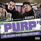 Purp (feat. B-Legit & Cozmo)  - Single by The Jacka