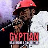 Play & Download Beautiful Lady (In Dub) by Gyptian | Napster