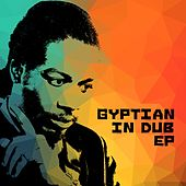 Play & Download Gyptian: In Dub by Gyptian | Napster
