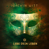 Play & Download Lebe dein Leben by Joachim Witt | Napster