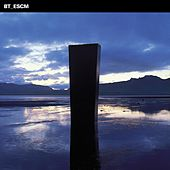 Play & Download Escm by BT | Napster