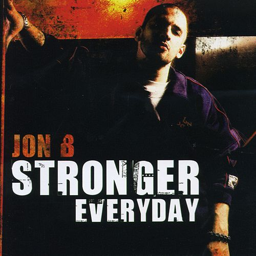 Play & Download Stronger Everyday by Jon B. | Napster