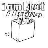 Play & Download I Believe by I Am Kloot | Napster