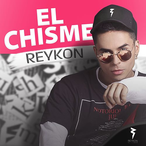 Play & Download El Chisme by Reykon | Napster