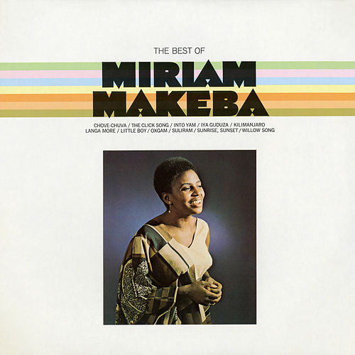 Play & Download The Best Of by Miriam Makeba | Napster