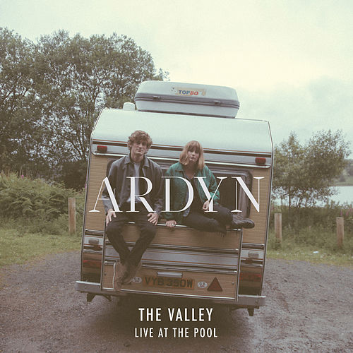 The Valley (Live At The Pool) by Ardyn