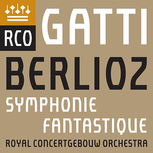 Play & Download Berlioz: Symphonie fantastique, Op. 14 (Live) by Royal Concertgebouw Orchestra | Napster