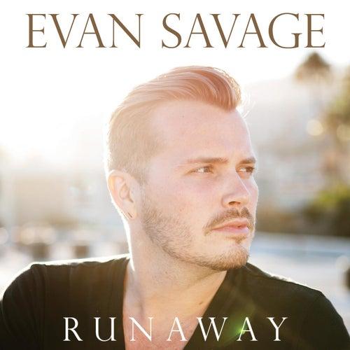 Play & Download Runaway by Evan Savage | Napster