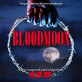 Play & Download Bloodmoon (Original Motion Picture Soundtrack) by Brian May | Napster