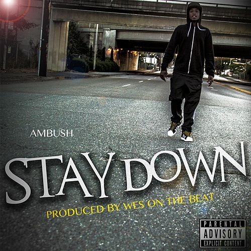 Stay Down by Ambush