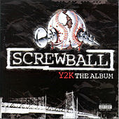 Y2k the Album (Deluxe Version) by Screwball