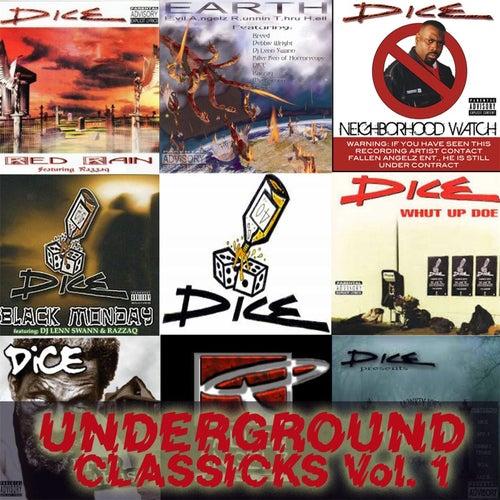 Underground Classicks, Vol. 1 by Dice