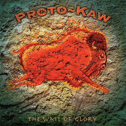 Play & Download The Wait of Glory (Re-Mixed) by Proto-Kaw (1) | Napster