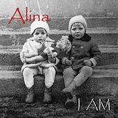 Play & Download I Am by Alina | Napster
