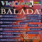 Viejoteca en Tiempo de Balada - 22 Clásicas de Colección by Various Artists