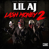 Play & Download Lash Money 2 by Lil AJ | Napster
