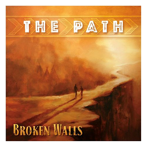 The Path by Broken Walls