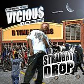 Play & Download Stright Drop by V.I.C. | Napster